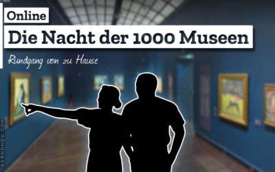 Die Nacht der 1000 Museen – Online